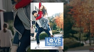 Download LOVE FORECAST Video