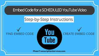 Download How/Where to Find/Create Embed Code for Scheduled YouTube Video Video