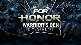 Download For Honor: Warrior's Den LIVESTREAM September 20 2018 | Ubisoft Video