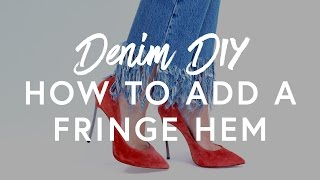 Download Denim DIY: How To Add A Fringe Hem | The Zoe Report by Rachel Zoe Video