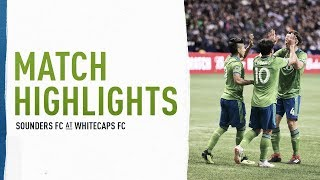 Download HIGHLIGHTS: Seattle Sounders FC at Vancouver Whitecaps | Sept. 15, 2018 Video