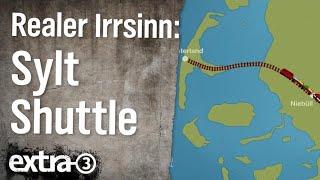 Download Realer Irrsinn: Sylt Shuttle Plus   extra 3   NDR Video