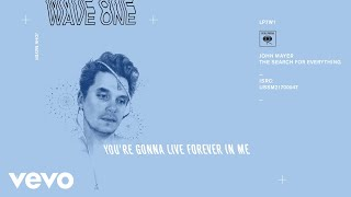 Download John Mayer - You're Gonna Live Forever in Me (Audio) Video