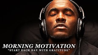 Download GRATITUDE - Best Motivational Video Speeches Compilation - Listen Every Day! MORNING MOTIVATION Video