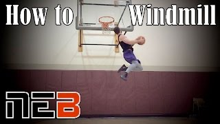 Download Learn to WINDMILL Dunk | Nick Edson Video