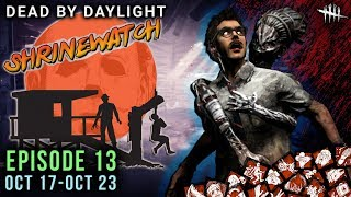 Download [SHRINEWATCH #13] Oct 17-23 - Dead by Daylight Shrine of Secrets with HybridPanda Video