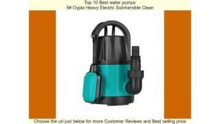 Download Top 10 Best water pumps Video