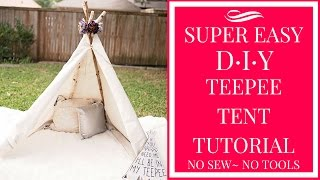 Download SUPER EASY DIY TEEPEE TENT TUTORIAL- NO SEW~ NO TOOLS! Video