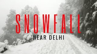 Download Snowfall near Delhi | Top ten places to see snowfall in India 2018 Video