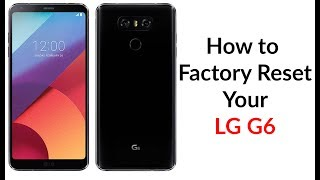 Download How to Factory Reset Your LG G6 Video