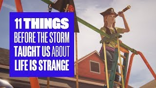 Download 11 things Before the Storm taught us about Life is Strange Video