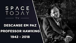 Download Descanse Em Paz Professor Hawking - 1942 - 2018 Video