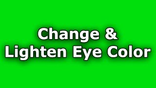 Download Lighten & Change Eye Color [Frequency] Video