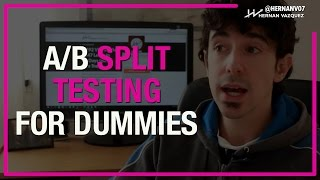Download How to Do A/B Split Testing? Introduction to Split Testing - Hernan Vazquez Video