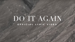Download Do It Again | Official Lyric Video | Elevation Worship Video