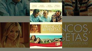 Download 2 francos, 40 pesetas: Back to Switzerland Video