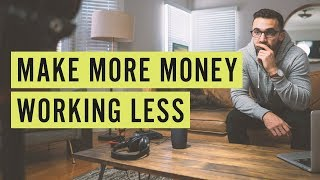 Download Make More Money Working Less Video