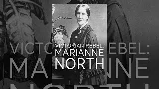 Download Victorian Rebel: Marianne North Video
