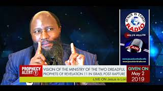 Download VISION OF THE MINISTRY OF THE TWO DREADFUL PROPHETS OF REVELATION 11 IN ISRAEL POST RAPTURE Video