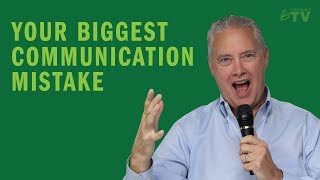 Download Your Biggest Communication Mistake - Remarkable TV Video
