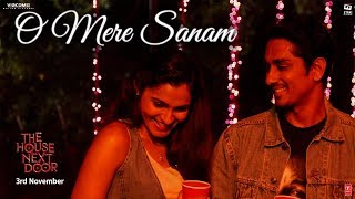 Download O Mere Sanam Video Song | The House Next Door | Benny Dayal | Girishh G Video