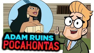 Download The True Messed Up Story of Pocahontas | Adam Ruins Everything Video