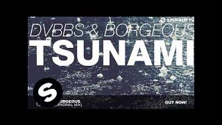 Download DVBBS & Borgeous - TSUNAMI (Original Mix) Video