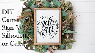 Download DIY Canvas Sign With Silhouette or Cricut Video