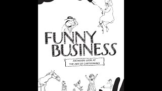 Download Funny Business - An Inside Look at the Art of Cartooning Video