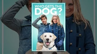 Download Who Gets The Dog? Video