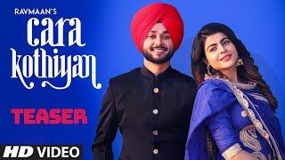 Download Song Teaser ► Cara Kothiyan: Rav Maan | Mack Sandhu | Releasing 26 February 2019 Video