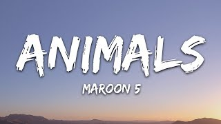 Download Maroon 5 - Animals (Lyrics) Video
