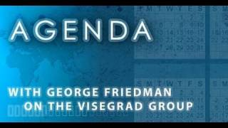 Download Agenda: With George Friedman on the Visegrad Group Video