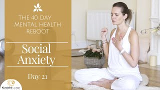 Download Getting Over Social Anxiety - Yoga for Mental Health - Day 21 with Mariya Gancheva Video