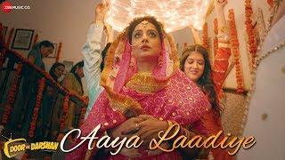 Download Aaya Laadiye   Doordarshan   Mahie Gill   Meet Bros   Jyotica Tangri & Piyush Mehroliyaa   Kumaar Video