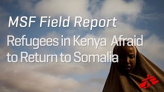Download Refugees in Kenya Afraid to Return to Somalia Video