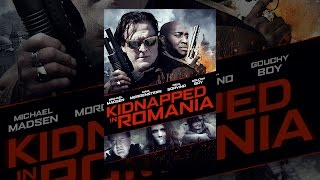 Download Kidnapped in Romania Video