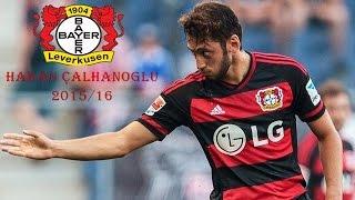 Download Hakan Çalhanoğlu | 2015/16 Skills & Goals | Bayer 04 Leverkusen Video
