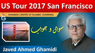 Download San Francisco - US Tour 2017 - Q&A Session with Javed Ahmad Ghamidi, San Francisco, October 21, 2017 Video