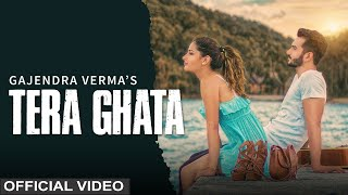 Download Tera Ghata | Gajendra Verma Ft. Karishma Sharma | Vikram Singh | Official Video Video