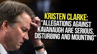 """Download Kristen Clarke: """"Allegations Against Brett Kavanaugh Are Serious, Disturbing And Mounting"""" Video"""