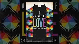 Download An Act of Love Video