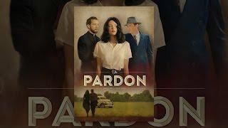 Download The Pardon Video