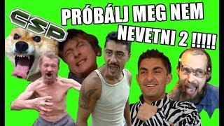 Download PRÓBÁLJ MEG NEM NEVETNI 2!!!! [MAGYAR] Video