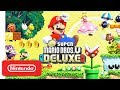 Download New Super Mario Bros. U Deluxe - Launch Trailer - Nintendo Switch Video