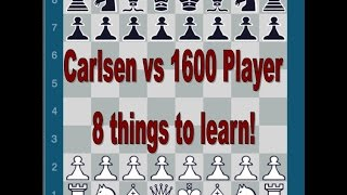 Download Magnus Carlsen vs 1600 player - 8 things to learn! Video