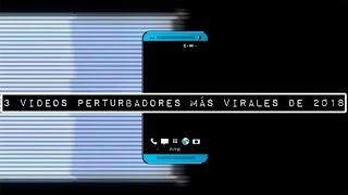 Download Los 3 videos perturbadores más virales de 2018 Video