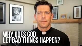 Download Why Does God Let Bad Things Happen? Video
