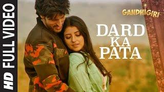 Download DARD KA PATA Full Video Song   Gandhigiri   Mohammed Irfan,Sam   T-Series Video