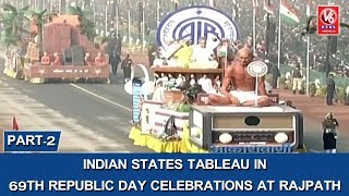 Download Indian States Tableau In 69th Republic Day Celebrations At Rajpath | Part 2 | V6 News Video